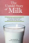 The Untold Story of Milk by Ron Schmid