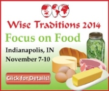 WAPF Wise Traditions 2014 - Focus on Food