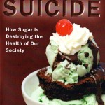 Sweet Suicide - How Sugar is Destroying Our Health